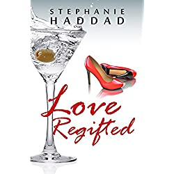 Love Regifted: A Novel