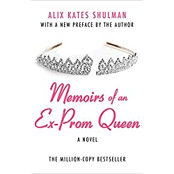 Memoirs of an Ex-Prom Queen: A Novel