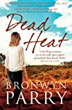 Dead Heat - Bronwyn Parry
