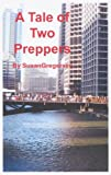 Free Kindle Book : A Tale of Two Preppers