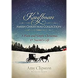 A Kauffman Amish Christmas Collection (Kauffman Amish Bakery Series)