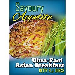 Savoury Appetite: Ultra-Fast Asian Breakfast