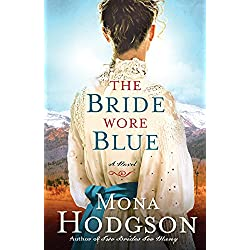 The Bride Wore Blue: A Novel (The Sinclair Sisters of Cripple Creek Book 3)