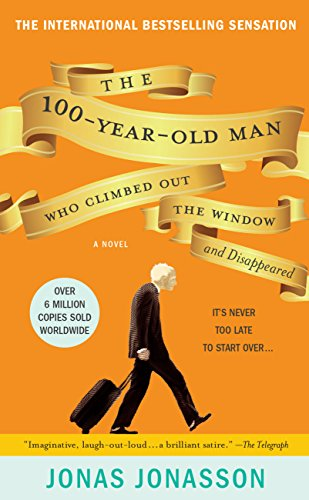 Book The 100-Year-Old Man Who Climbed Out the Window and Disappeared