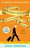 Cover Image of The 100-Year-Old Man Who Climbed Out the Window and Disappeared by Jonas Jonasson published by Hachette Books