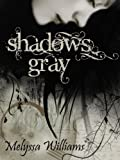 Free Kindle Book : Shadows Gray: The Lost #1