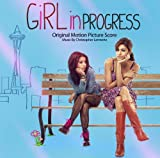 Girl in Progress Soundtrack