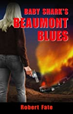 Beaumont Blues by Robert Fate