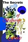 Free Kindle Book : The Secrets of Bilberry Fruits: Why Should You Have This Tasty Treats (Planet Herbs)