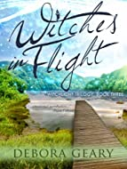 Book Cover: Witches in Flight by Debora Geary