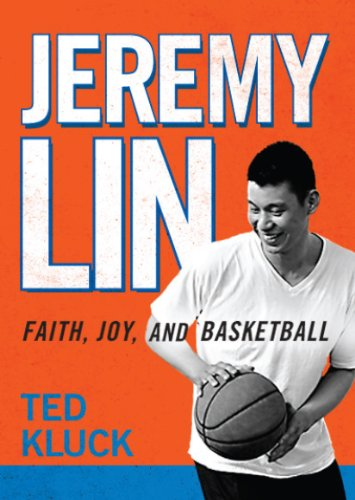 Jeremy Lin: Faith, Joy, and Basketball