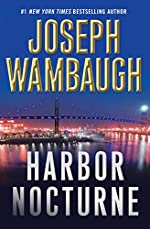 Harbor Nocturne by Joseph Wambaugh