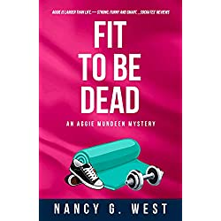 Fit to Be Dead (Aggie Mundeen Mysteries)
