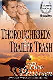 Book Thoroughbreds & Trailer Trash