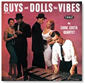 Guys and Dolls Like Vibes / The Eddie Costa Quartet