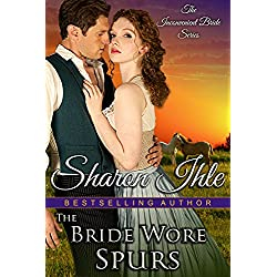 The Bride Wore Spurs