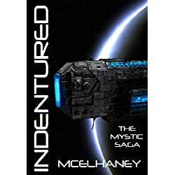 Indentured (The Mystic Saga)
