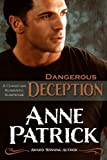 Dangerous Deception - A Short Story