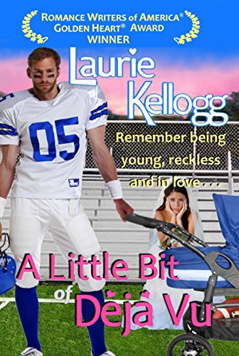 A Little Bit of Deja Vu (Book One of The Return to Redemption Series) by Laurie Kellogg