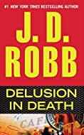Book Cover: Delusion in Death by J. D. Robb