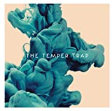The Temper Trap [Deluxe Edition]