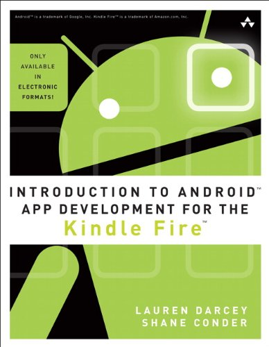 PDF Introduction to Android App Development for the Kindle Fire Learning