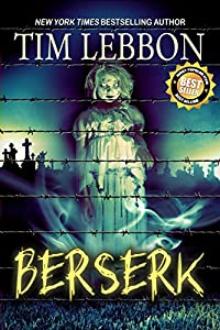 "Free eBook: ""Berserk"" by Tim Lebbon"
