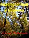 Free Kindle Book : Foraging for Food - An Introduction
