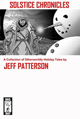 REVIEW: Solstice Chronicles by Jeff Patterson