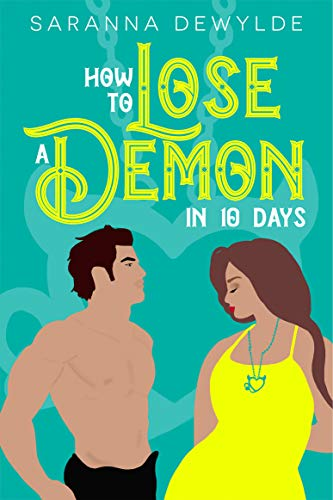 Book How to Lose a Demon in 10 Days - Saranna DeWylde