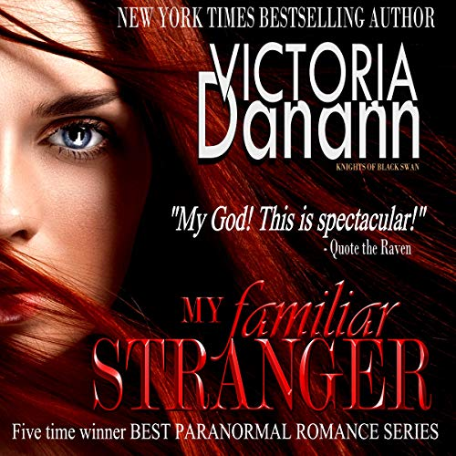 My Familiar Stranger - Romancing the Vampire Hunters (Black Swan 1)