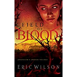 Field of Blood (Jerusalem's Undead Trilogy)