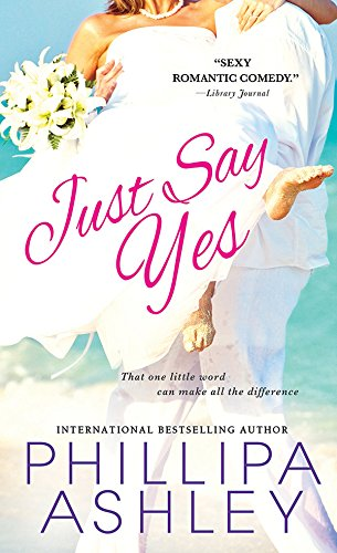 Book Just Say Yes Phillipa Ashley