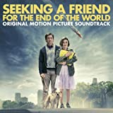 Seeking a Friend for the End of the World Soundtrack