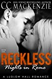 Free Kindle Book : Reckless Nights in Rome (A Ludlow Hall Story)