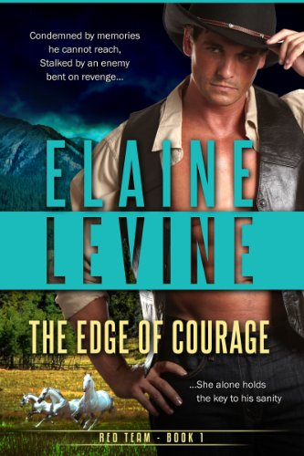The Edge of Courage (Red Team) by Elaine Levine