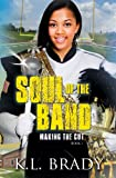 Free Kindle Book : Soul of the Band: Making the Cut (Book 1)