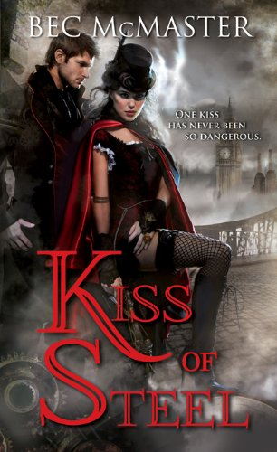 Kiss of Steel - Steampunk