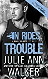 In Rides Trouble - Julie Ann Walker is 99c