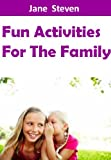 Free Kindle Book : Fun Activities For The Family