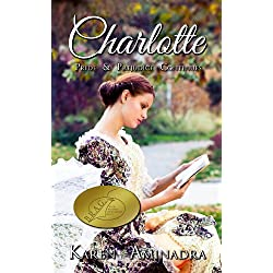 Charlotte ~ Pride and Prejudice Continues