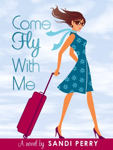 Come Fly With Me by Sandi Perry