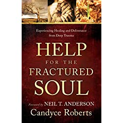 Help for the Fractured Soul