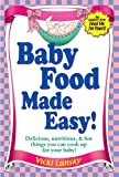 Free Kindle Book : Baby Food Made Easy: Two free chapters from Feed Me, I