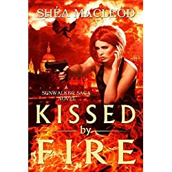 Kissed by Fire (Sunwalker Saga)