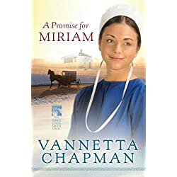 A Promise for Miriam (The Pebble Creek Amish Book 1)