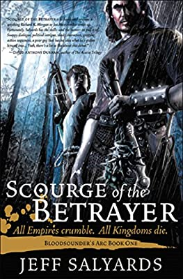 Kindle Daily Deal: Get SCOURGE OF THE BETRAYER by Jeff Salyards for Only $1.99!