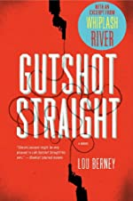 Gutshot Straight by Lou Berney