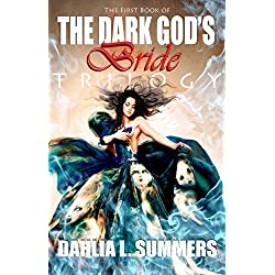 The Dark God's Bride (Book 1)