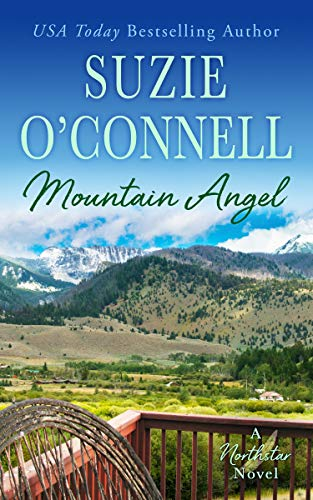 Mountain Angel (Northstar Angels, Book One) by Suzie O'Connell